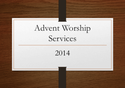 2014 Advent Worship Services