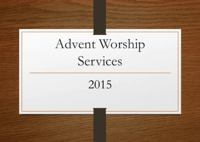 2015 Advent Worship Services
