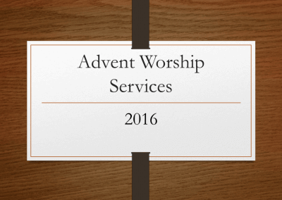 2016 Advent Worship Services