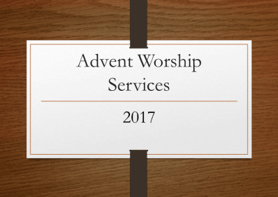 2017 Advent Worship Services