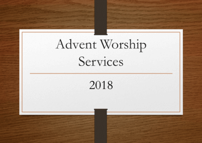 2018 Advent Worship Services