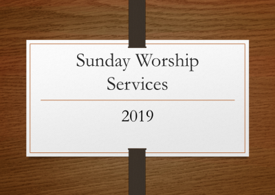 2019 Sunday Worship Services